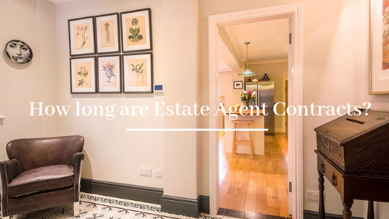 How long are Estate Agent Contracts?