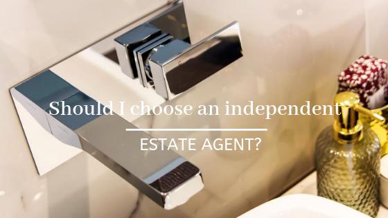 Should I choose an independent estate agent?
